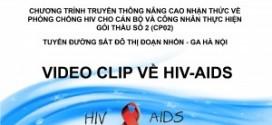 Video Clip Sự Kiện Truyền Thông Hàng Tháng Dự Án Nâng Cao Nhận Thức Về Phòng Chống HIV/AIDS Cho Cán Bộ Và Công Nhân Tuyến Đường Sắt Đô Thị Hà Nội